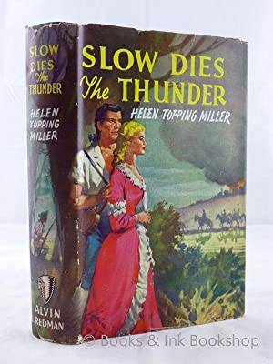 Slow Dies the Thunder