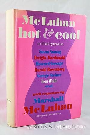 McLuhan Hot & Cool: A Critical Symposium: Stearn, Gerald Emanuel