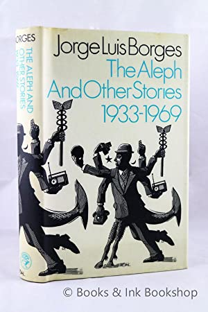 The Aleph And Other Stories 1933-1969, together: Borges, Jorge Luis