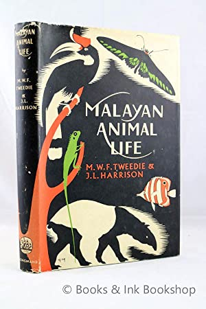 Malayan Animal Life: Tweedie, M. W.