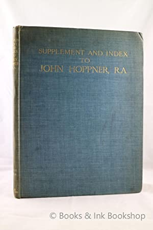Supplement and Index to John Hoppner, R.A.: McKay, William ;