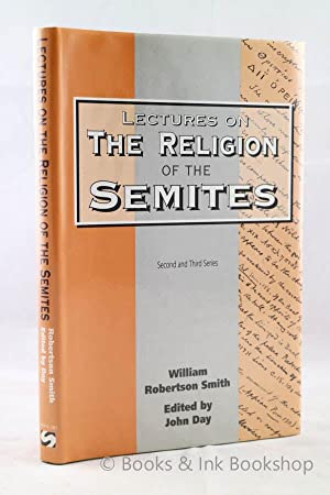 Lectures on the Religion of the Semites - Second and Third Series
