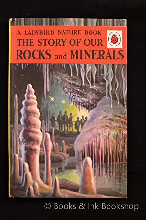 The Story of Our Rocks and Minerals (A Ladybird Nature Book, Series 536)