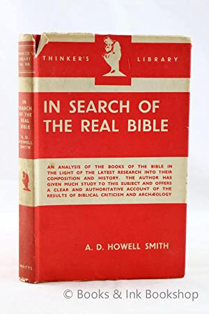 In Search of the Real Bible (The Thinker's Library, No. 98)