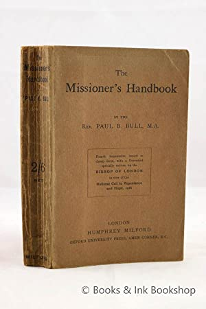 The Missioner's Handbook: A Guide for Missioners, Evangelists, and Parish Priests