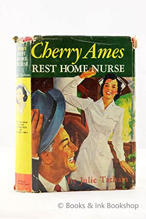 Cherry Ames - Rest Home Nurse: Tathan, Julie