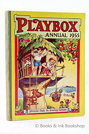 Playbox Annual 1955: A Picture and Story Book for Boys and Girls - 47th Year