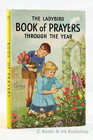 The Ladybird Book of Prayers Through the Year (A Ladybird Book, Series 612)