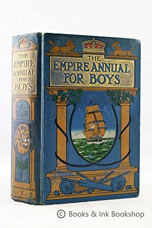 The Empire Annual for Boys 1909 [No. 1]