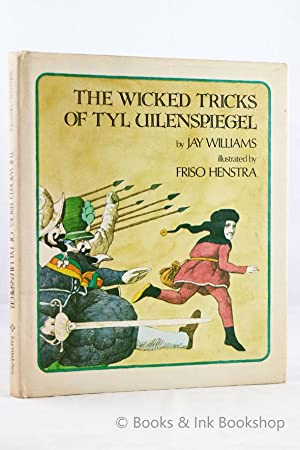 The Wicked Tricks of Tyl Uilenspiegel [Inscribed by the author]