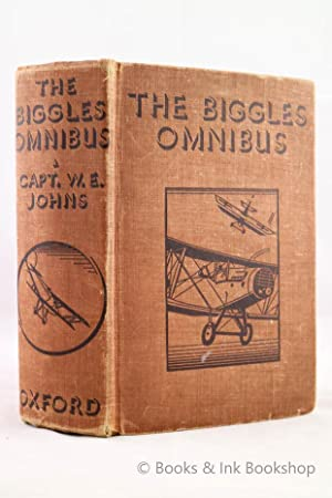 The Biggles Omnibus, containing Biggles Flies East; Biggles Hits the Trail; and Biggles & Co.