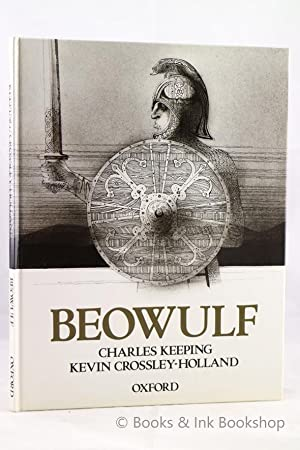 Beowulf [Signed by Charles Keeping AND Kevin Crossley-Holland)