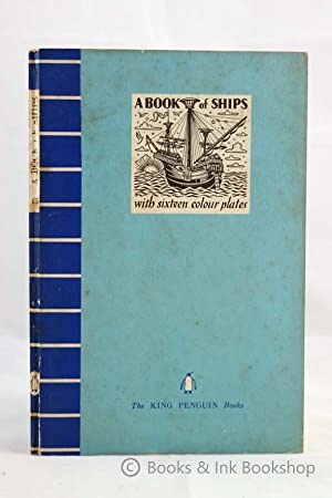 A Book of Ships [King Penguin 3]