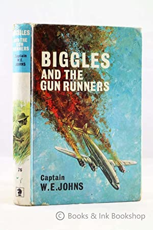Biggles and The Gun-Runners
