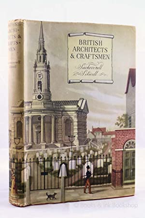 British Architects and Craftsmen: A Survey of Taste, Design, and Style during Three Centuries, 16...