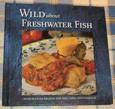 Wild About Freshwater Fish