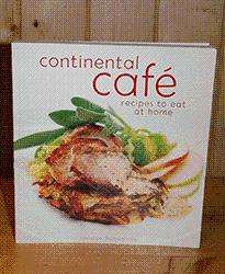 Continental Café : Recipes to Eat at Home