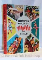 Bumper Book of Thrills For Girls