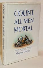 Count All Men Mortal: A History of Scottish Provident 1837-1987