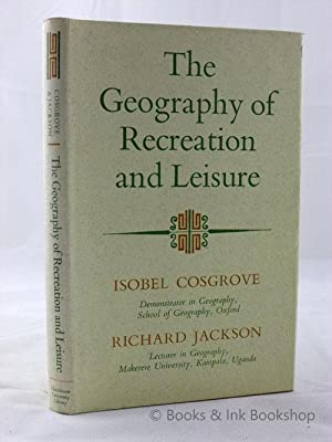 The Geography of Recreation and Leisure