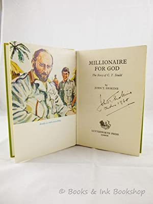 Millionaire for God: The Story of C.: Erskine, John T.