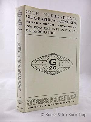 20th International Geographical Congress United Kingdom: Congress Proceedings