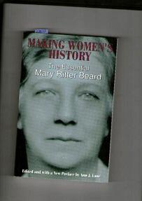 Making Womens History The Essential Mary Ritter Beard By Lane Ann