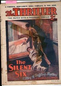 Thriller, The : No. 8. Vol. 1. - March 39Th 1929 : The Silent Six A Story Of Baffling Mystery