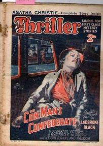 Thriller, The : No. 306. Vol. 11. - December 15Th, 1934 : The Con.Man's Confederate