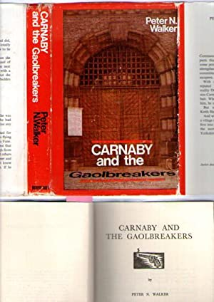 Carnaby And The Gaolbreakers