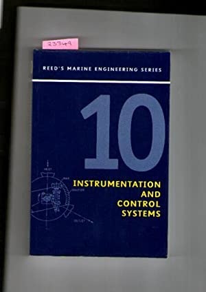 Reed's Marine Engineering Series : Volume 10 : Instrumentation And Control Systems