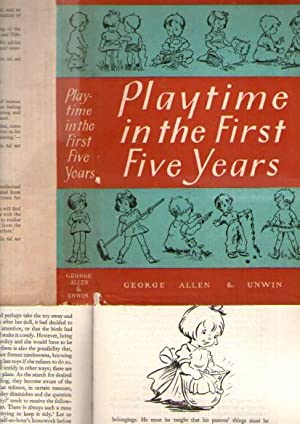Playtime In The First Five Years