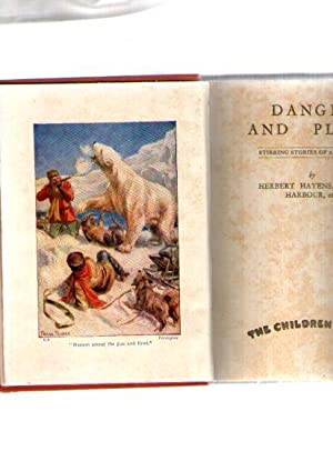 Danger And Pluck : Stirring Stories Of Adventure