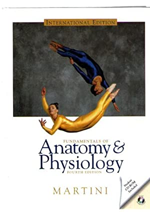 Fundamentals Of Anatomy & Physiology : Incudes Cd Rom