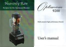 Heavenly Raw. Optimum 9200 User's Manual