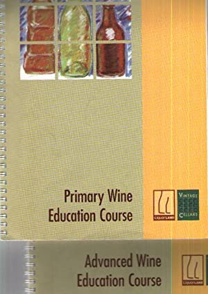 Advanced Wine Education Course. & Primary Wine Education Course : Liquorland Product Training : P...