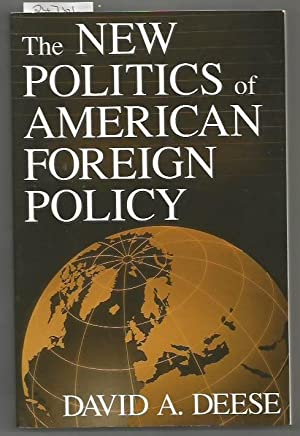 New Poliltics Of American Foreigh Polilcy, The