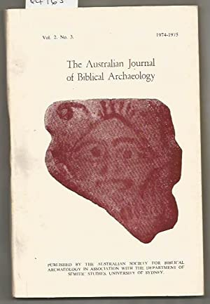 Australian Journal Of Biblical Archaeology, The : Vol. 2. No. 3. 1974-1975