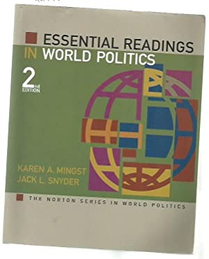 Essential Readings In World Politics (The Norton: Mingst, Karen A.;
