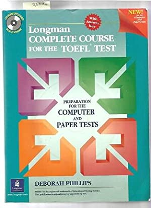 Longman Complete Course for the TOEFL Test: Preparation for the Computer and Paper Tests (Student ...