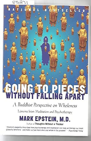Going To Pieces Without Falling Apart: Buddhist Perspective On Wholeness