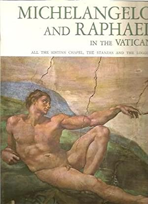 Michelangelo And Raphel In The Vatican All The Sistine Chapel, The Stanzas And The Loggias