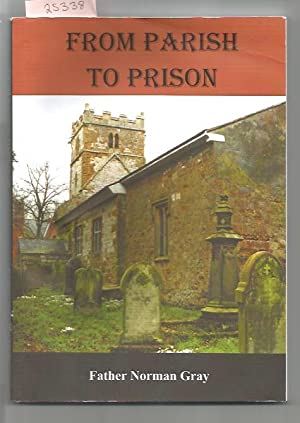 From Parish To Prison