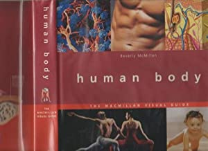 Human Body : The Macmillan Visual Guide