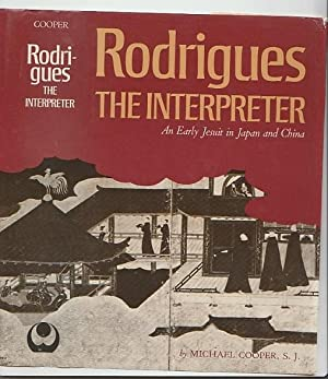Rodrigues The Interpreter: An Early Jesuit In Japan And China