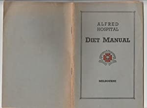 Alfred Hospital Diet Manual : Melbourne