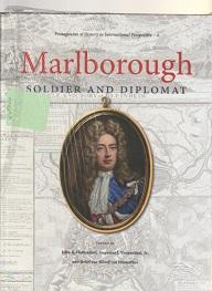 Marlborough: Soldier and Diplomat (Protagonists of History in International Perspective (2))
