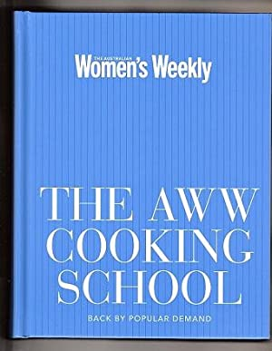 Aww Cooking School, The : Australian Women's Weekly