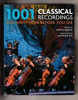 1001 Classical Recordings You Must See Before You Die