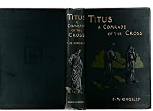 Titus : A Comrade Of The Cross
